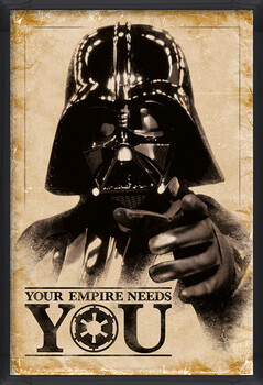 Gerahmte Poster Star Wars - Your Empire Needs You